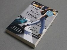 HOW TO BE SINGLE Liz Tuccillo 2016 Paperback Novel