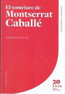 Opera Programme 2019 Barcelona Montserrat Caballe Memorial Aragall Jose Carreras