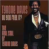 Tyrone Davis - Do You Feel It? The Real Soul of... (2009)  CD  NEW  SPEEDYPOST