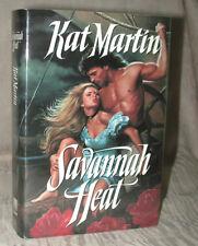 SAVANNAH HEAT by Kat Martin SOUTHERN Series Bk 2 1993 HC/DJ BCE MINTY! + Mylar