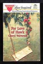 Steeple Hill Love Inspired: For Love of Hank Bk. 87 by Cheryl Wolverton (1999)