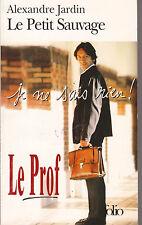Le Petit Sauvage - Alexandre Jardin .Jean-Hugues Anglade en couverture