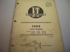 IT Shop Manual Ford Models 8000 9000 TW-10 to TW-30  (1981)  FO-39 J14