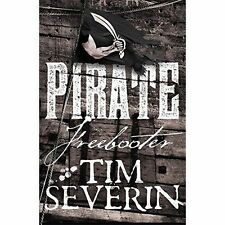 Freebooter (Pirate) by Severin, Tim | Hardcover Book | 9781447262251 | NEW