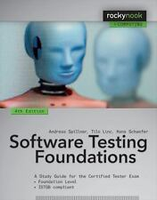 Software Testing Foundations, 4th Edition: A Study Guide for the Certified Teste