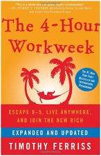 The 4-Hour Workweek: Escape 9-5, Live Anywhere, and Join the New Rich (eB00k)