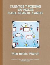 Cuentos y Poesias en Ingles para Infantil 3 Anos by Belles and Av Pilar...
