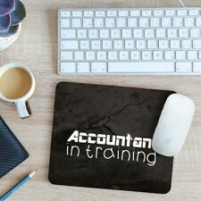 Accountant in Training Mouse Mat Pad 24cm x 19cm