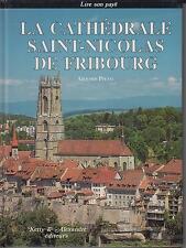 PFULG Gérard / La Cathédrale Saint-Nicolas de Fribourg