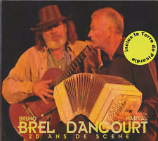 BRUNO BREL & MARTIAL DANCOURT - 20 ANS DE SCENE (CD DIGIPACK NEUF)