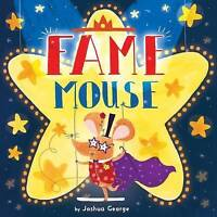 """""""VERY GOOD"""" Fame Mouse (Picture Storybooks), George, Joshua, Book"""