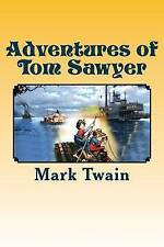 Adventures of Tom Sawyer: Complete & Illustrated by Twain, Mark -Paperback
