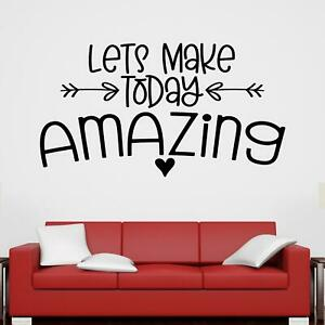 Let's Make Today Amazing Wall Sticker Decal  Quote Inspirational Home Bedroom