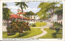 PANAMA ZONA DEL CANAL HOSPITAL ANCON VISTA DE LA SECCION C N° 586 ED. MADURO