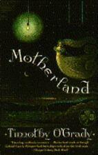 Motherland, O'Grady, Timothy, 0385417446, Book, Acceptable