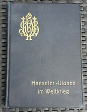1.WK Regimentsgeschichte Haeseler-Ulanen im Weltkrieg Bd.1&2 1922