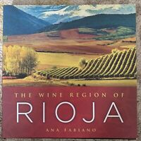 The Wine Region of Rioja by Ana Fabiano (2012, Hardcover) Retails For $35