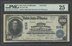 FR703 CH #2158 $100 1902 P.B. SAN JOSE, CA ONLY 2 KNOWN PMG 25 VF+ WLM7519
