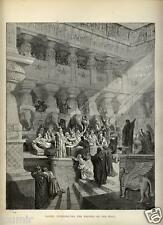 Stampa Antica = 1870= BIBBIA= DANIELE E LE SCRITTURE = Gustave DORE' = Old Print