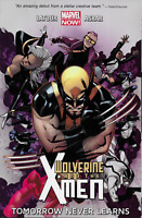 Wolverine and the X-Men Vol 1: Tomorrow Never Learns by Latour & Asrar TPB 2014