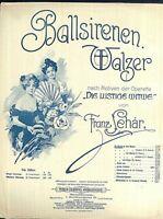 """"""" Ballsirenen Walzer """" von Franz Lehar  alte Noten übergroß"""