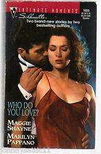 Who Do You Love? : Two Hearts; A Little Bit Dangerous by Maggie Shayne