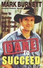 Dare to Succeed: How to Survive and Thrive in the Game of Life-ExLibrary