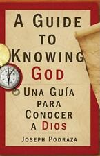 A Guide to Knowing God/Una Guia Para Conocer a Dios (Spanish Edition)