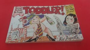 Ros Asquith - Toddlers : The Good, the Bad and the Snuggly (Anglais)