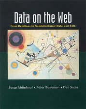 USED (VG) Data on the Web: From Relations to Semistructured Data and XML (The Mo