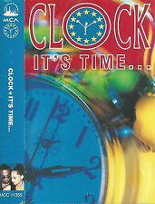 Clock  It's Time... CASSETTE ALBUM MCA  POWER STATION 11 TRACK EURO-HOUSE