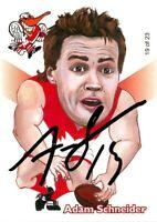 ✺Signed✺ 2005 SYDNEY SWANS AFL Premiers Card ADAM SCHNEIDER Weg