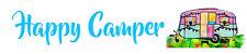 Blechschild 46x10cm gewölbt Happy Camper Camping Deko Geschenk Straßen Schild