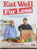 Eat Well for Less by Jo Scarratt-Jones - 80 Healthy Family Meals - BBC TV SHOW