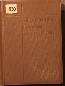 Pilgerführer durch das Heilige Land O. Stenner und H. M. Wilmes Jerusalem 1961