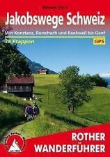 Rother Wanderführer / Jakobswege Schweiz (2017)