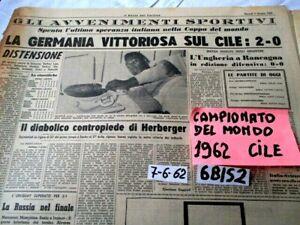 CALCIO CAMPIONATO DEL MONDO CILE 1962  INCONTRO GERMANIA CILE 2-0     (6BIS2)