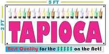 TAPIOCA Banner Sign 2X5