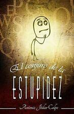 El Conjuro de la Estupidez by Antonio Calpe (2014, Paperback)