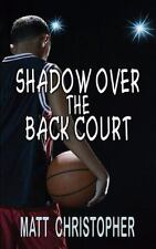 Shadow Over the Back Court (Paperback or Softback)