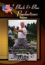Mastering The Whip with Steve Woodward Instructional DVD