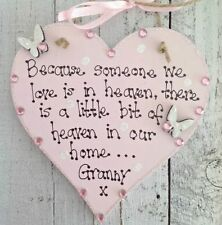 Because Someone We Love Decorative Indoor Signs/plaques