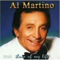 "AL MARTINO ""LOVE OF MY LIFE"" CD NEU"