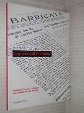 LA GUERRA DI MAMMA Gaetana Morgese Massa editore 2010 libro romanzo storia di