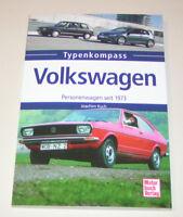 VW Personenwagen seit 1973 - VW Golf, Polo, Passat, Lupo, Phaeton, Beetle, Caddy