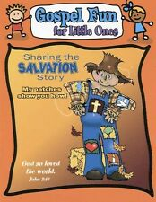 Sharing the Salvation Story - Gospel Fun for Little Ones Activity Booklet