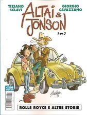 ALTAI & JONSON NUMERO 1 DI 3: ROLLS ROYCE E ALTRE STORIE EDIZIONE COSMO