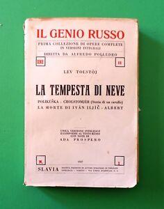 La tempesta di neve - Lev Tolstoj - 1^ Ed Slavia 1927 - Il Genio Russo