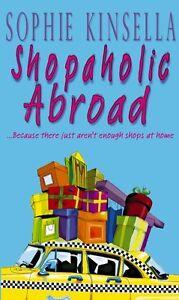 Shopaholic Abroad By Sophie Kinsella. 9780552999403