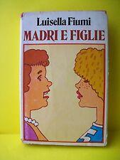 MADRI E FIGLIE - L.Fiumi 1978